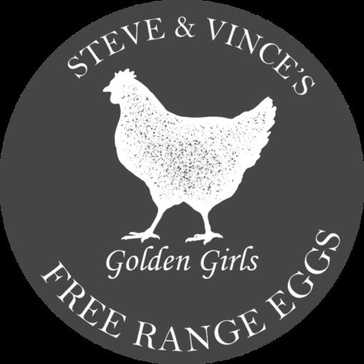 Steve and Vinces, Golden Girls, Free Range, Eastleach Eggs